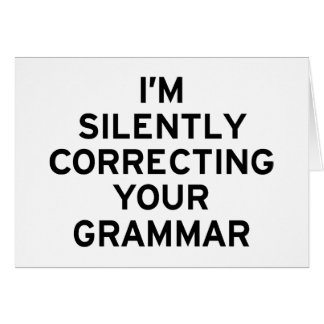 Estoy corrigiendo la gramática tarjeta de felicitación