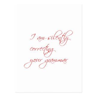 Estoy corrigiendo silenciosamente su gramática-esc postales