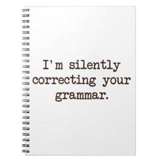 Estoy corrigiendo silenciosamente su gramática libretas espirales