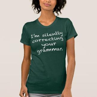 Estoy corrigiendo silenciosamente su gramática playera