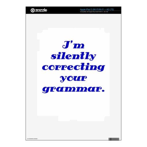 Estoy corrigiendo silenciosamente su gramática iPad 3 skins