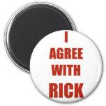 Estoy de acuerdo con Rick Imán Para Frigorifico