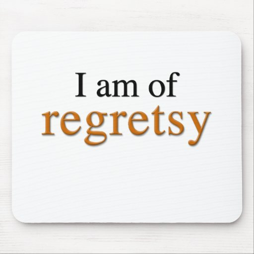Estoy de Regretsy Alfombrilla De Ratones