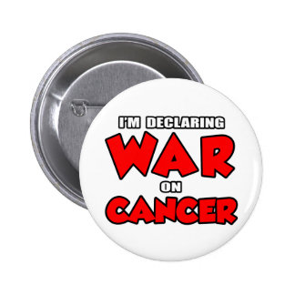 Estoy declarando guerra en cáncer pins