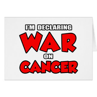 Estoy declarando guerra en cáncer tarjetón