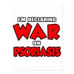Estoy declarando guerra en psoriasis tarjeta postal