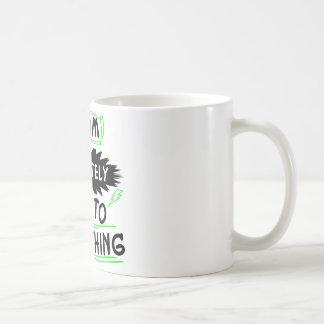 Estoy definitivamente hasta algo taza de café