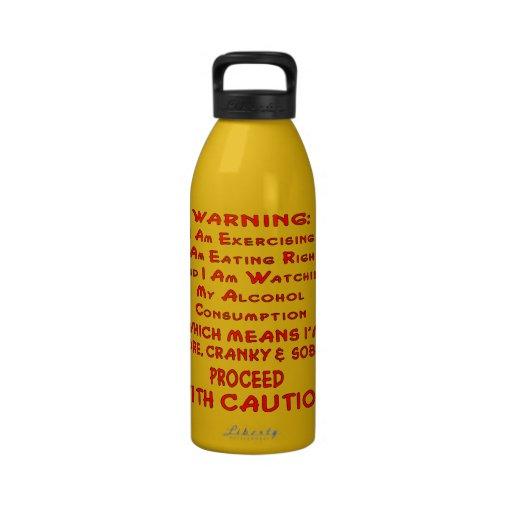 Estoy dolorido, irritable y sobrio proceda con la  botella de agua
