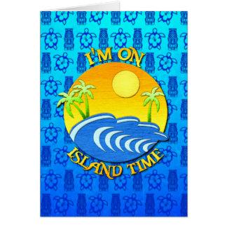 Estoy el tiempo de la isla tarjeta de felicitación