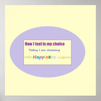 Estoy eligiendo hoy felicidad posters
