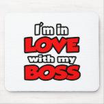 Estoy en amor con mi Boss Tapete De Ratones