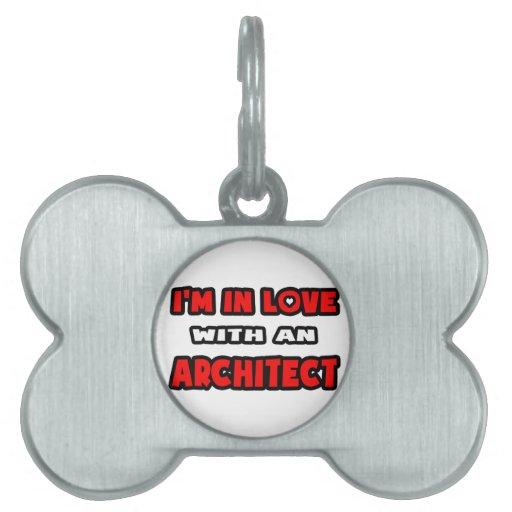 Estoy en amor con un arquitecto placa mascota