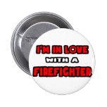 Estoy en amor con un bombero pin