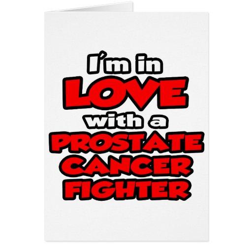Estoy en amor con un combatiente del cáncer de pró tarjeta de felicitación
