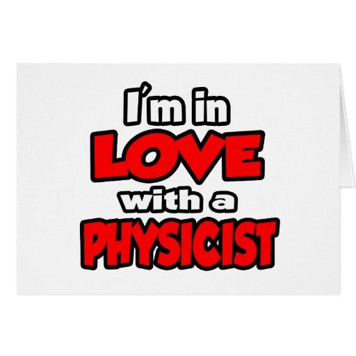 Estoy en amor con un físico tarjeta de felicitación