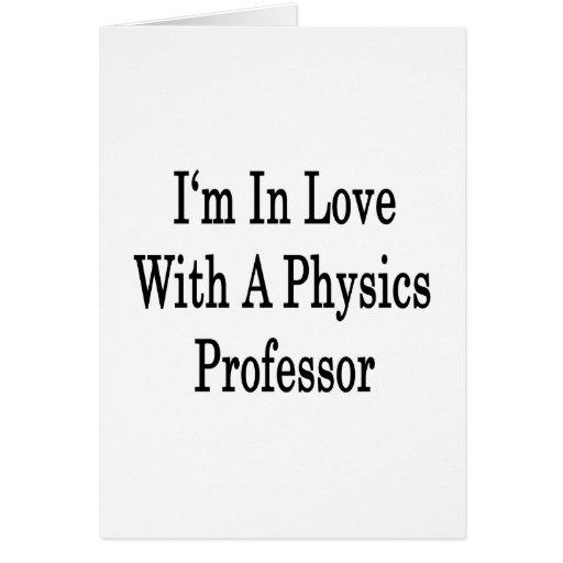 Estoy en amor con un profesor de la física felicitaciones