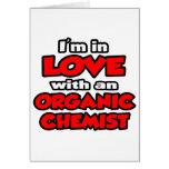 Estoy en amor con un químico orgánico felicitaciones