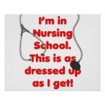 Estoy en la escuela de enfermería - vestida para a impresiones