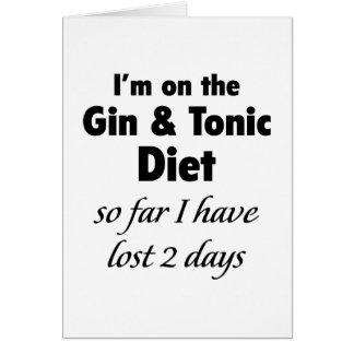 Estoy en la ginebra y la dieta tónica tarjeta de felicitación