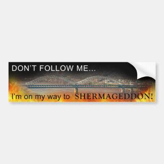 ¡Estoy en mi manera a SHERMAGEDDON! Pegatina Para Auto