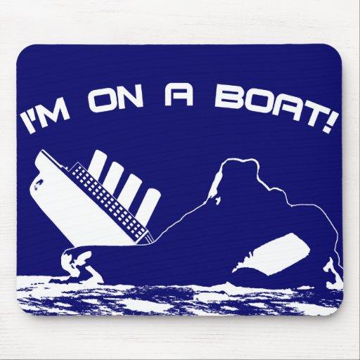 Estoy en un barco alfombrillas de ratones