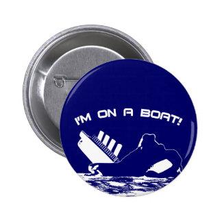Estoy en un barco pin redondo de 2 pulgadas