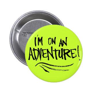 ¡Estoy en una aventura botón Pin