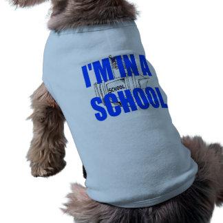 ¡Estoy en una camisa del perro de la escuela! Playera Sin Mangas Para Perro