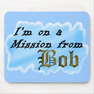 Estoy en una misión de Bob. Tapete De Ratón