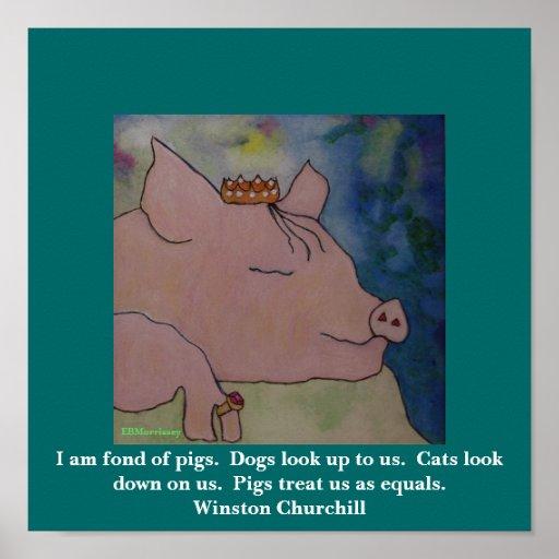Estoy encariñado con cerdos.   Winston Churchill Impresiones