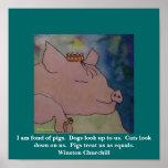 Estoy encariñado con cerdos.   Winston Churchill Póster