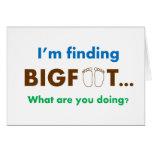 Estoy encontrando Bigfoot.  ¿Qué usted está hacien Tarjeta