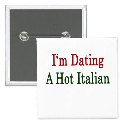 Estoy fechando a un italiano caliente pin cuadrado