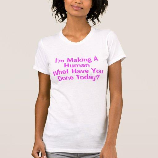 Estoy haciendo a un ser humano qué le tienen hoy camiseta