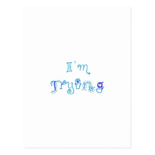Estoy intentando tarjeta postal