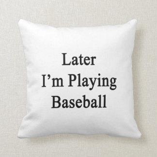 Estoy jugando más adelante a béisbol cojin