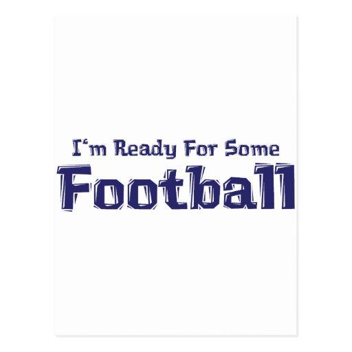 Estoy listo para algunos regalos del fútbol tarjetas postales