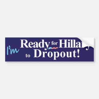 Estoy listo para Hillary Pegatina Para Auto
