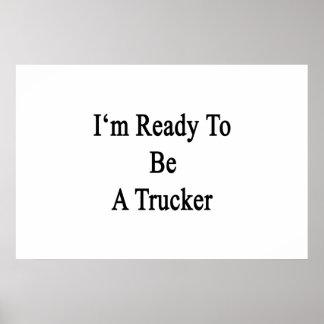 Estoy listo para ser camionero