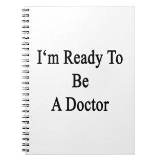 Estoy listo para ser doctor cuaderno