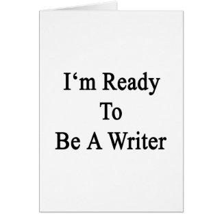 Estoy listo para ser escritor