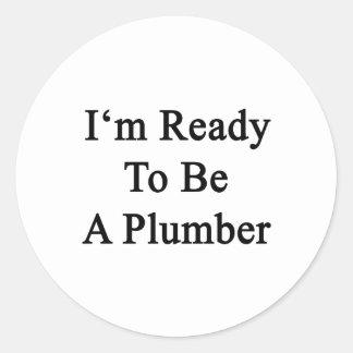 Estoy listo para ser fontanero pegatinas redondas