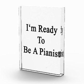 Estoy listo para ser pianista