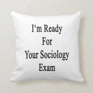 Estoy listo para su examen de la sociología cojines