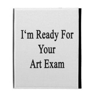 Estoy listo para su examen del arte