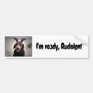 ¡Estoy listo, Rudolph! Pegatina Para Auto