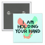 Estoy llevando a cabo su mano (v.3) por Britt Pin Cuadrado