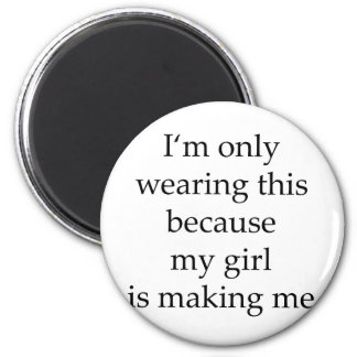 Estoy llevando solamente esto porque mi chica me e imán redondo 5 cm