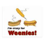 ¡Estoy loco para los Weenies! Perrito caliente del Tarjeta Postal