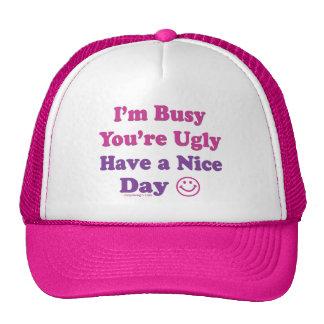 Estoy ocupado usted soy feo tengo Niza un día Gorros Bordados